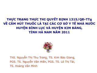 ThS. Nguyễn Thị Thu Trang, TS. Kim Bảo Giang,  PGS. TS. Nguyễn Văn Hiến, PGS. TS. Lê Thị Tài,