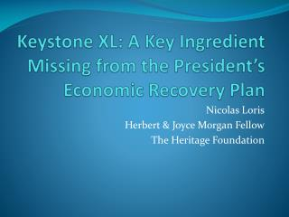 Keystone XL: A Key Ingredient Missing from the President's Economic Recovery Plan