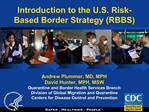 Introduction to the U.S. Risk-Based Border Strategy RBBS