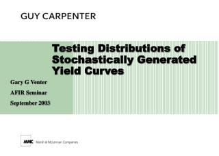 Testing Distributions of Stochastically Generated Yield Curves