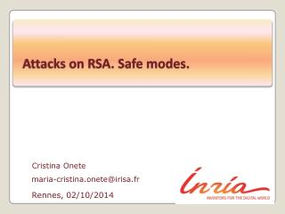 Attacks on RSA. Safe modes.