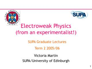 Electroweak Physics (from an experimentalist!)