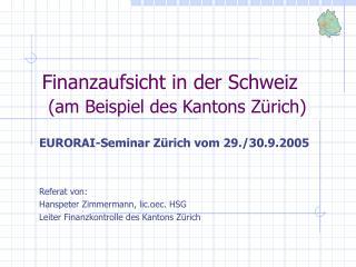 Finanzaufsicht in der Schweiz (am Beispiel des Kantons Zürich)