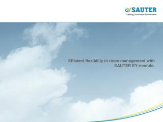 Efficient flexibility in room management with  SAUTER EY-modulo .