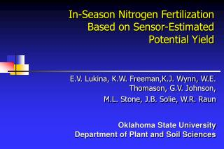 In-Season Nitrogen Fertilization  Based on Sensor-Estimated  Potential Yield