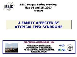 A FAMILY AFFECTED BY  ATYPICAL IPEX SYNDROME