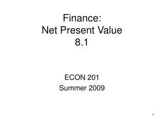 Finance: Net Present Value 8.1