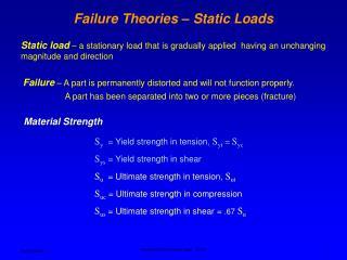 Failure Theories – Static Loads