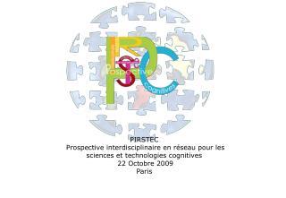PIRSTEC  Prospective interdisciplinaire en réseau pour les sciences et technologies cognitives
