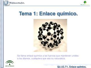 Tema 1: Enlace químico.