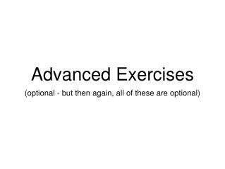 Advanced Exercises