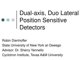 Dual-axis, Duo Lateral Position Sensitive Detectors