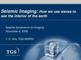 Seismic Imaging:  How we use waves to see the interior of the earth