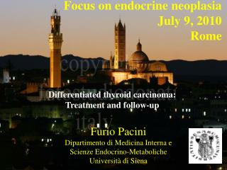 Focus on endocrine neoplasia July 9, 2010 Rome