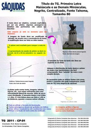 Pode se utilizar o formato de itemiza��o;  Textos estrangeiros devem ser grafados em it�lico;