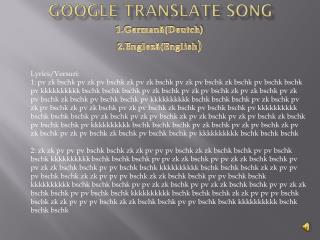 Google Translate Song