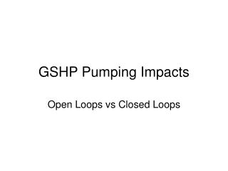 GSHP Pumping Impacts