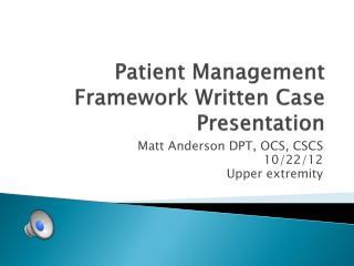 Patient Management Framework Written Case Presentation