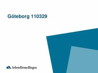 G ö teborg 110329
