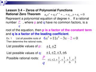 Lesson 3.4 – Zeros of Polynomial Functions  Rational Zero Theorem