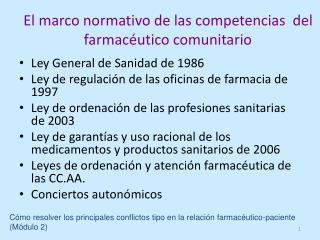 El marco normativo de las competencias  del farmac�utico comunitario
