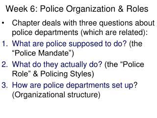 Week 6: Police Organization & Roles