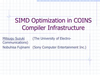 SIMD Optimization in COINS Compiler Infrastructure