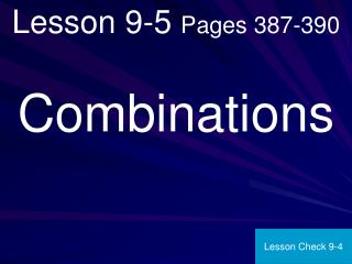 Lesson 9-5  Pages 387-390