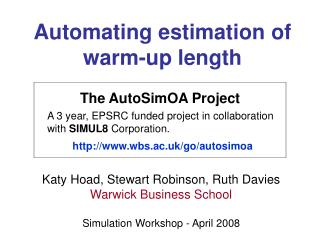 Automating estimation of  warm-up length