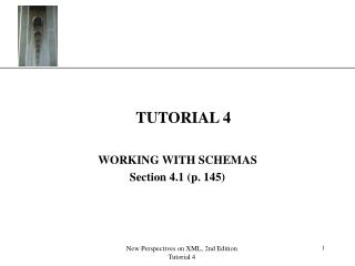WORKING WITH SCHEMAS Section 4.1 (p. 145)