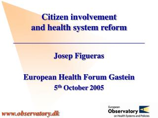 Citizen involvement and health system reform