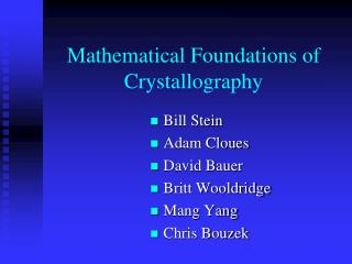 Mathematical Foundations of Crystallography