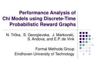 Performance Analysis of  Chi Models using Discrete-Time Probabilistic Reward Graphs