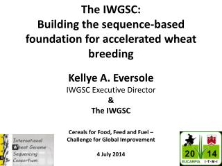 The IWGSC:   Building the sequence-based foundation for accelerated wheat breeding