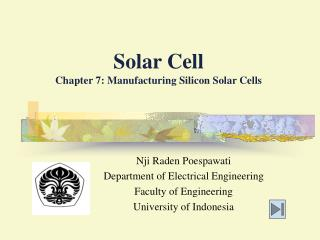 Solar Cell Chapter 7: Manufacturing Silicon Solar Cells