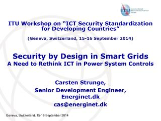 Security by Design in Smart Grids A Need to Rethink ICT in Power System Controls