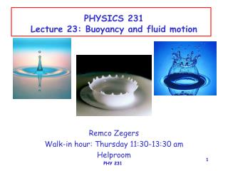 PHYSICS 231 Lecture 23: Buoyancy and fluid motion