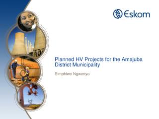 Planned HV Projects for the Amajuba District Municipality