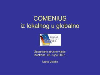 COMENIUS iz lokalnog u globalno