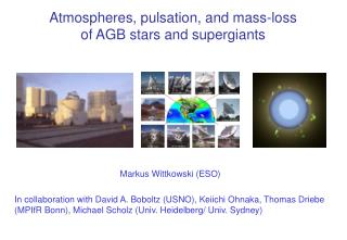 Atmospheres, pulsation, and mass-loss  of AGB stars and supergiants