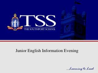 Junior English Information Evening