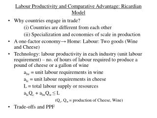 Labour Productivity and Comparative Advantage: Ricardian Model