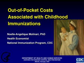 Out-of-Pocket Costs Associated with Childhood Immunizations