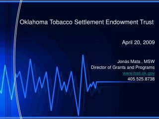 Oklahoma Tobacco Settlement Endowment Trust