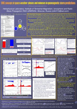 CME concept of space weather: pluses and minuses in geomagnetic storm predictions