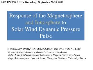 Response of the Magnetosphere  and Ionosphere  to Solar Wind Dynamic Pressure Pulse