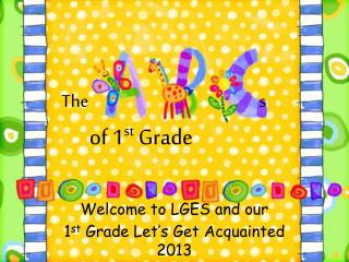 The s of 1 st  Grade