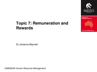 Topic 7: Remuneration and Rewards