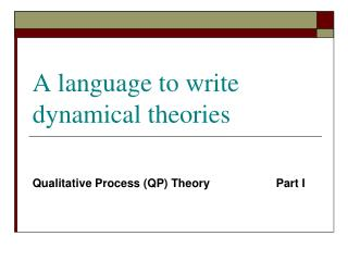 A language to write dynamical theories