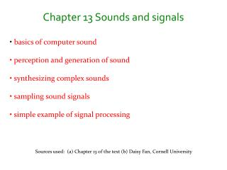 Chapter 13 Sounds and signals basics of computer sound  perception and generation of sound
